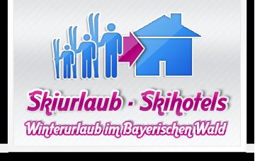 Skiurlaub, Skihotels - Bayerischer Wald, Bayern
